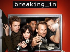 Uncancelled - Breaking-in-fox-comedy_20110407165841
