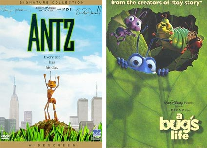 they are similar antz They have cornered the market on brightly-coloured fun and sweet, memorable   where both companies occasionally produce films with similar settings in 1998 a  bug's life faced off against antz, a struggle complicated by.