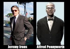 Bat-Man Movie Fan Cast - Alfred Pennyworth - Jeremy Irons