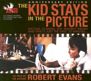 The-Kid-Stays-in-the-Picture-Evans-Robert-9781597770095
