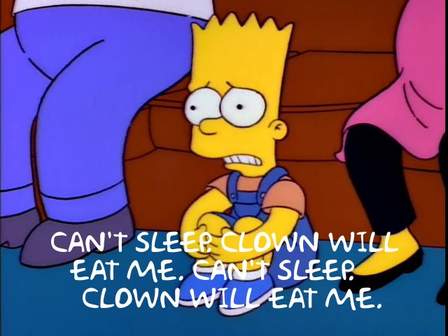Simpsons Can't Sleep Clown Will Eat Me