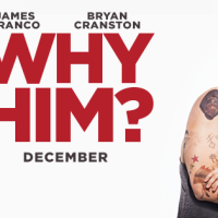 7 Things to Do to Amuse Yourself While Watching Why Him?