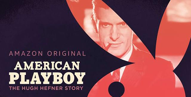 10 Things I Learned From Amazon S New Docuseries American Playboy The Hugh Hefner Story We Minored In Film